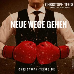Routine, neue Wege gehen, Boxen, Christoph Teege